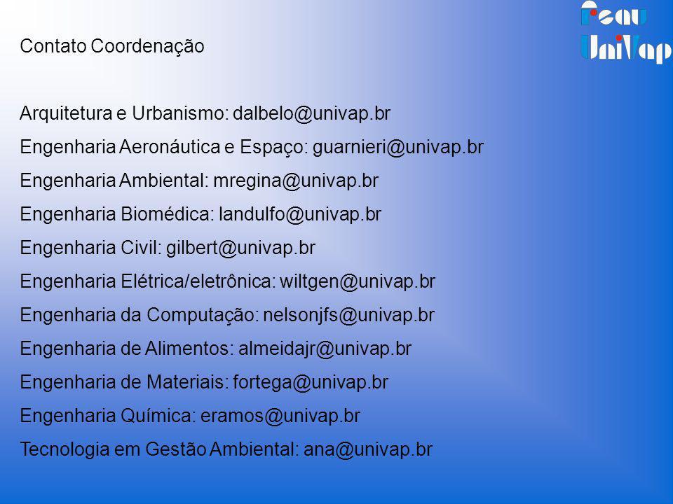 Contato Coordenação Arquitetura e Urbanismo: dalbelo@univap.br. Engenharia Aeronáutica e Espaço: guarnieri@univap.br.