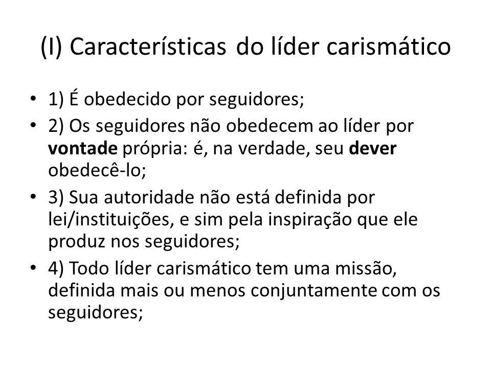 (I) Características do líder carismático