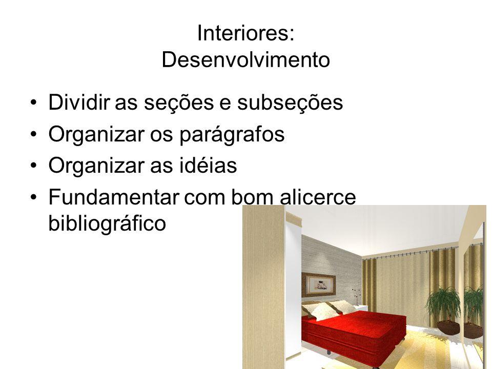 Interiores: Desenvolvimento