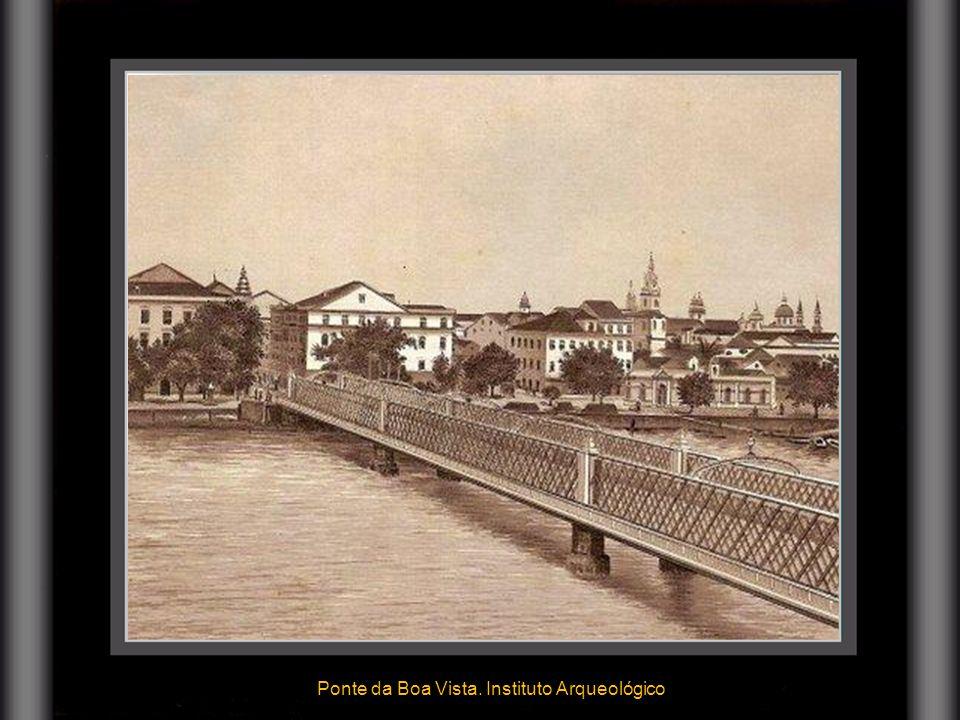 Ponte da Boa Vista. Instituto Arqueológico 