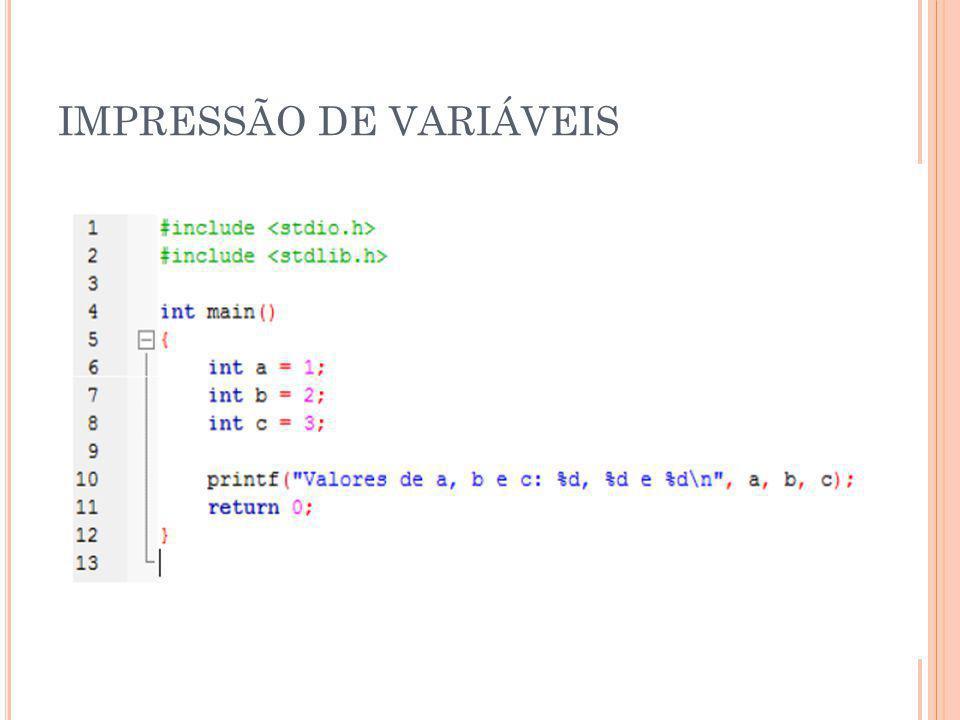 IMPRESSÃO DE VARIÁVEIS
