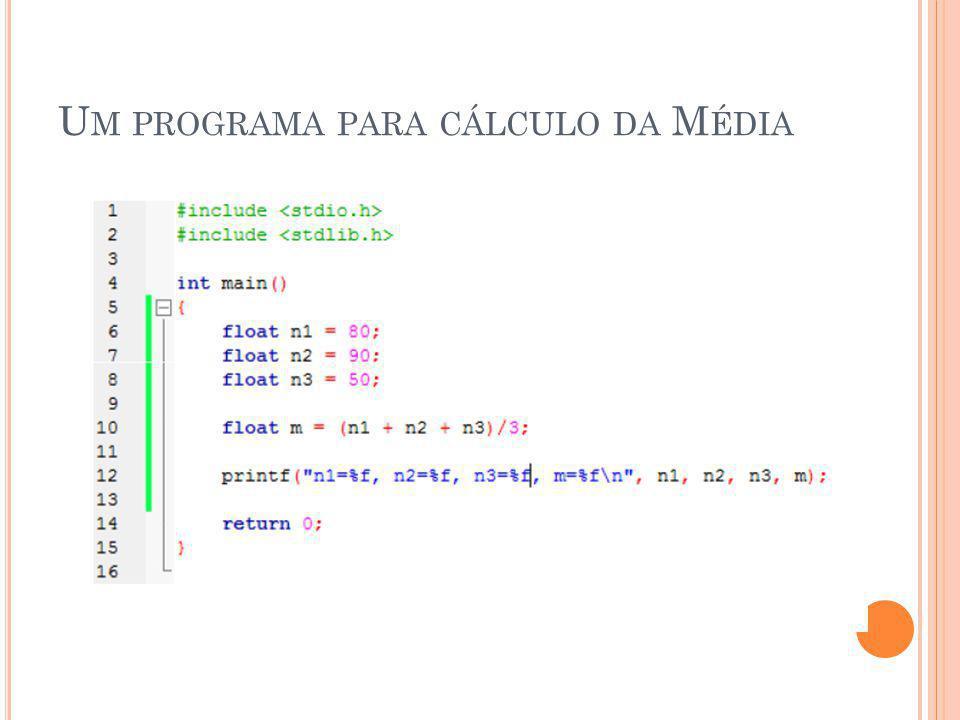 Um programa para cálculo da Média