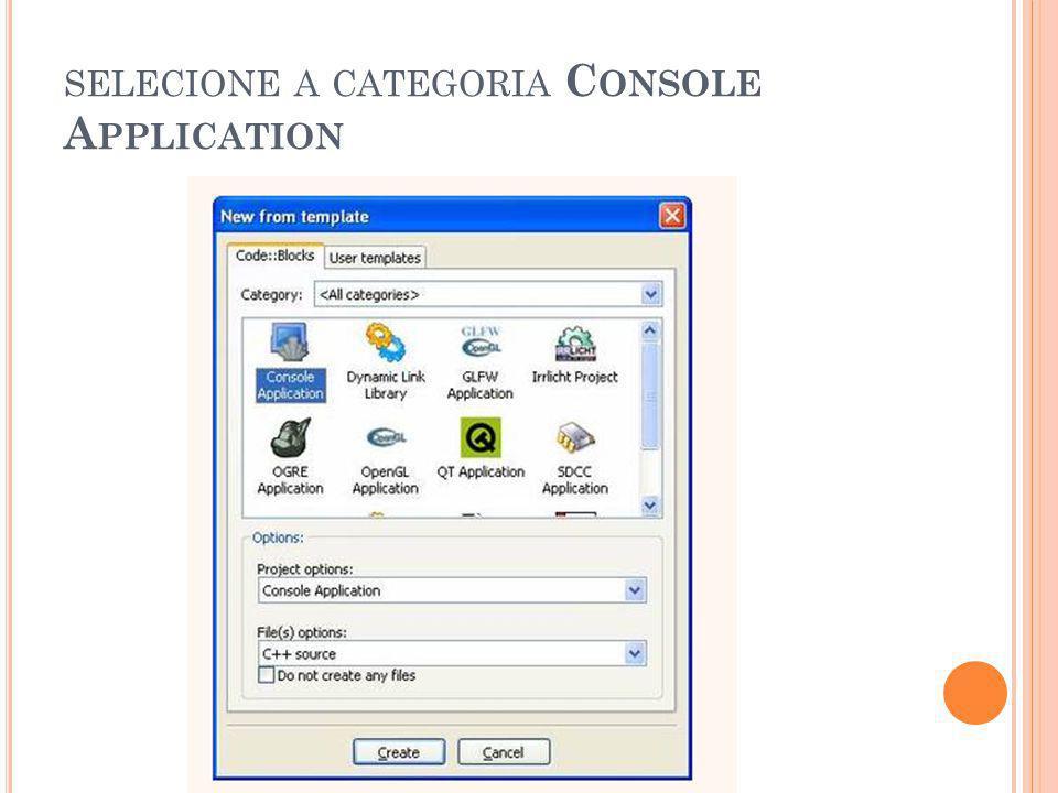 selecione a categoria Console Application