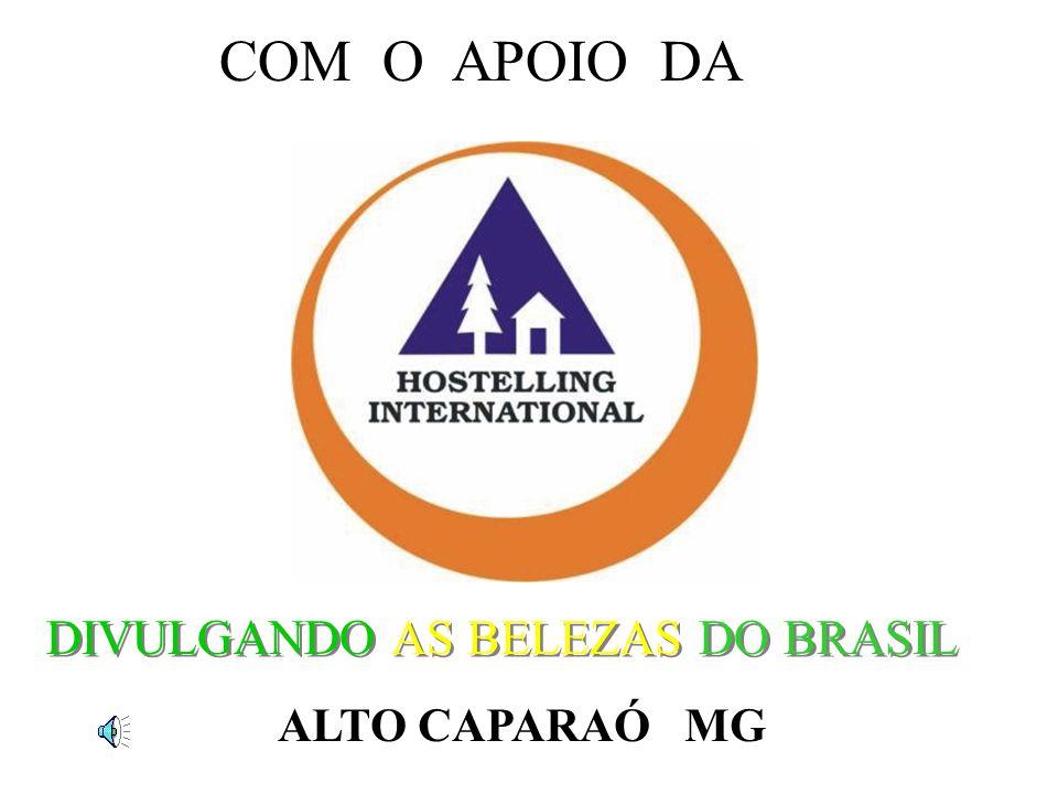 COM O APOIO DA DIVULGANDO AS BELEZAS DO BRASIL ALTO CAPARAÓ MG