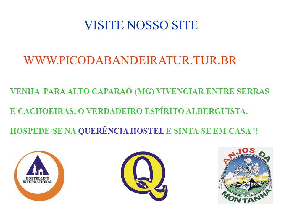 VISITE NOSSO SITE WWW.PICODABANDEIRATUR.TUR.BR