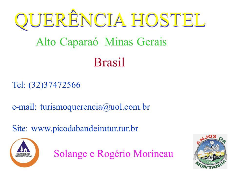 QUERÊNCIA HOSTEL Brasil Alto Caparaó Minas Gerais