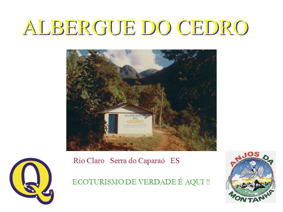 ALBERGUE DO CEDRO Rio Claro Serra do Caparaó ES