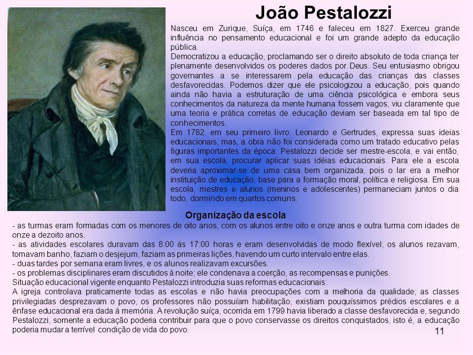 João Pestalozzi Organização da escola