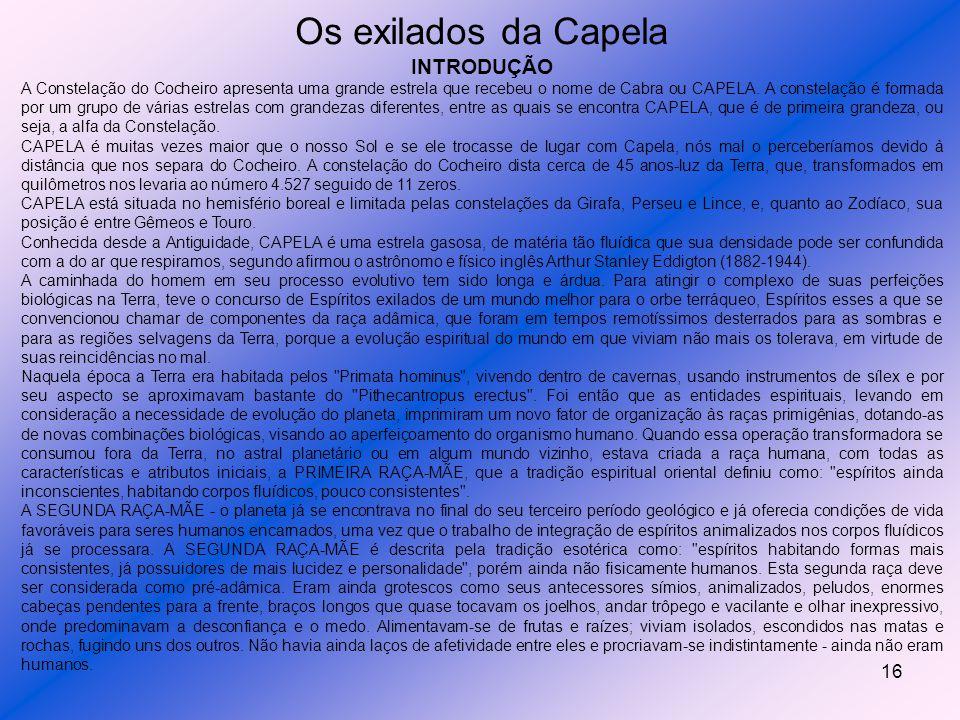Os exilados da Capela INTRODUÇÃO