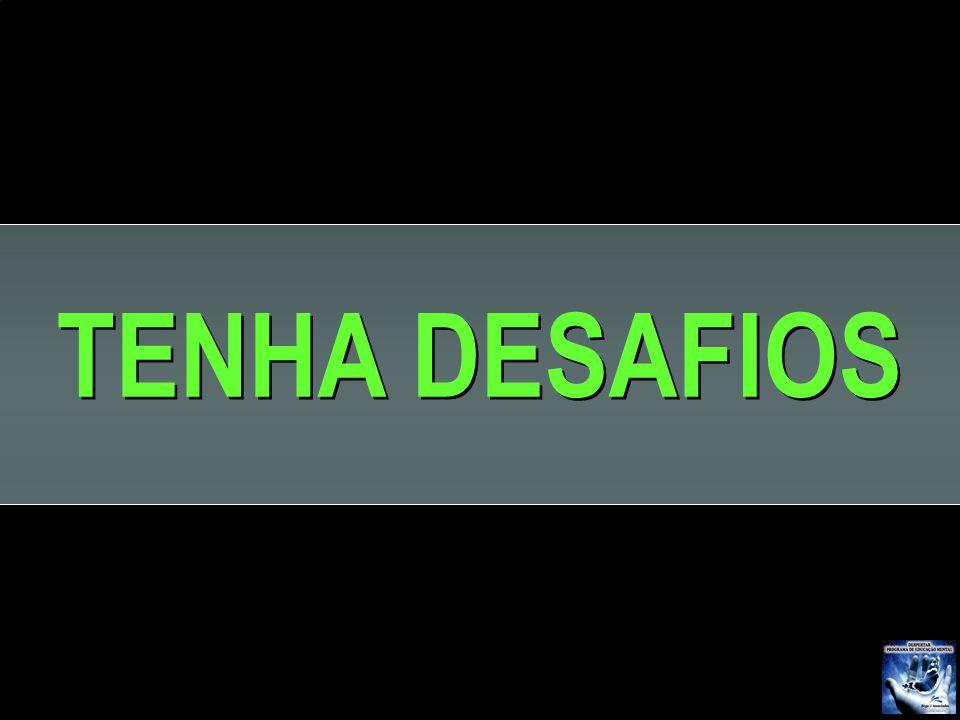 TENHA DESAFIOS F 31