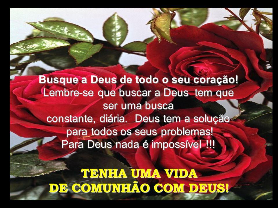 TENHA UMA VIDA DE COMUNHÃO COM DEUS!
