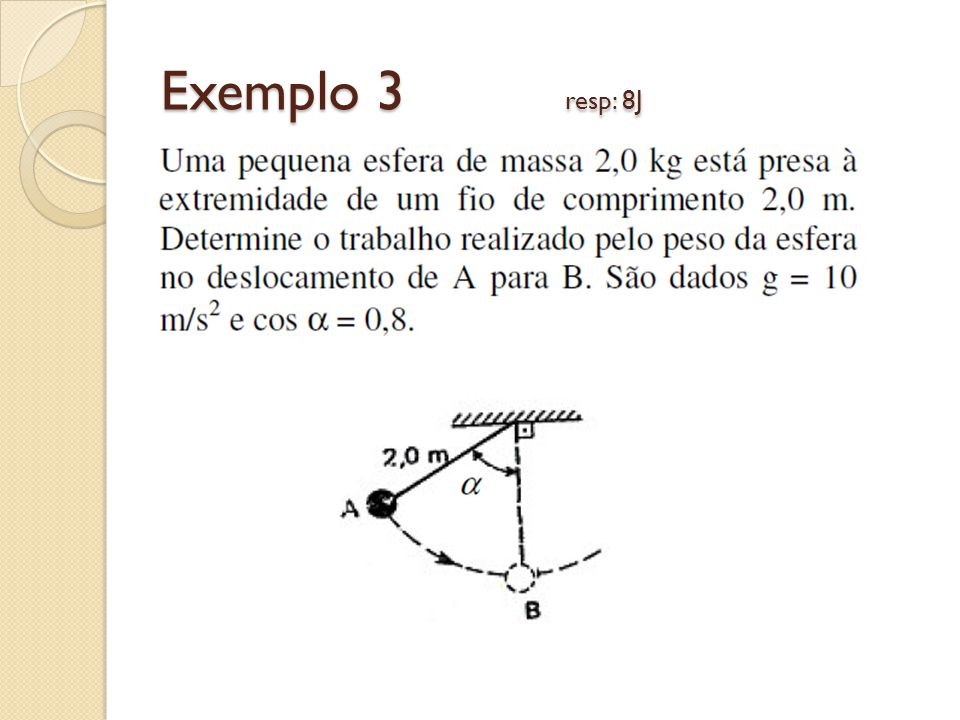 Exemplo 3 resp: 8J