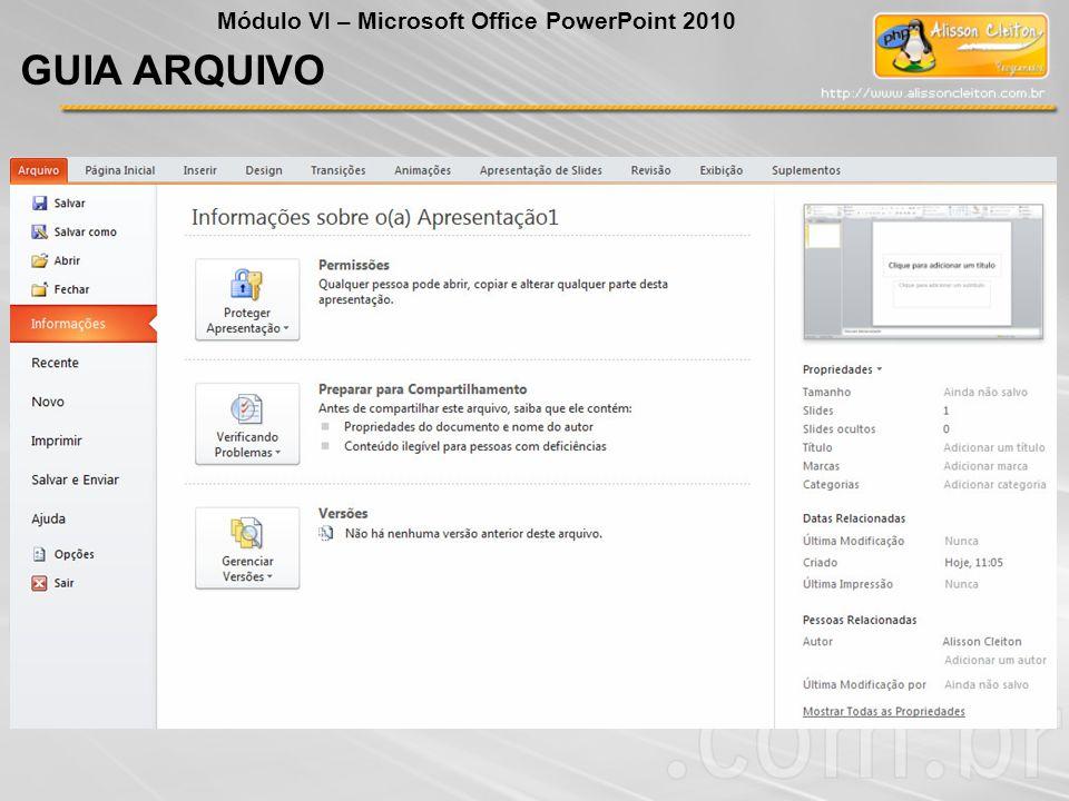 Módulo VI – Microsoft Office PowerPoint 2010