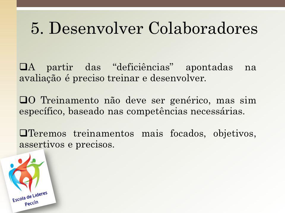 5. Desenvolver Colaboradores