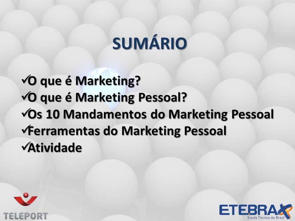 SUMÁRIO O que é Marketing O que é Marketing Pessoal