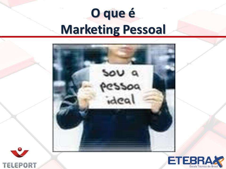 O que é Marketing Pessoal