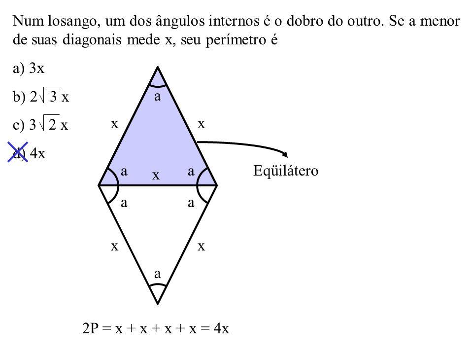 Num losango, um dos ângulos internos é o dobro do outro