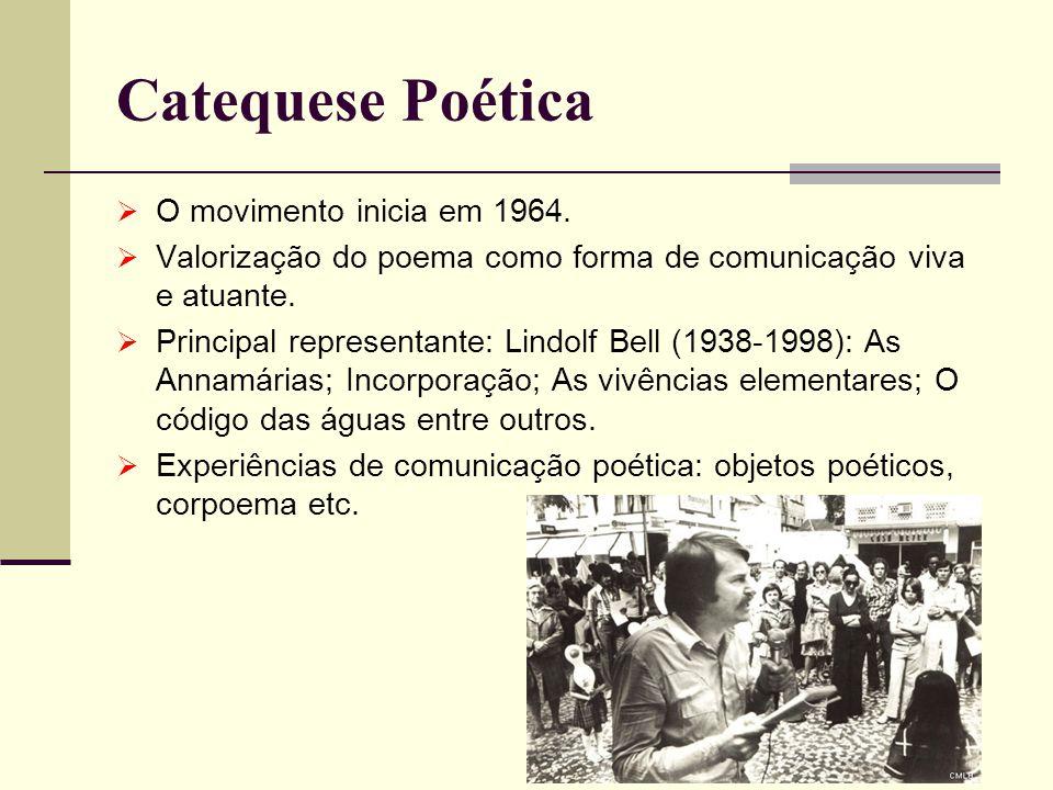 Catequese Poética O movimento inicia em 1964.