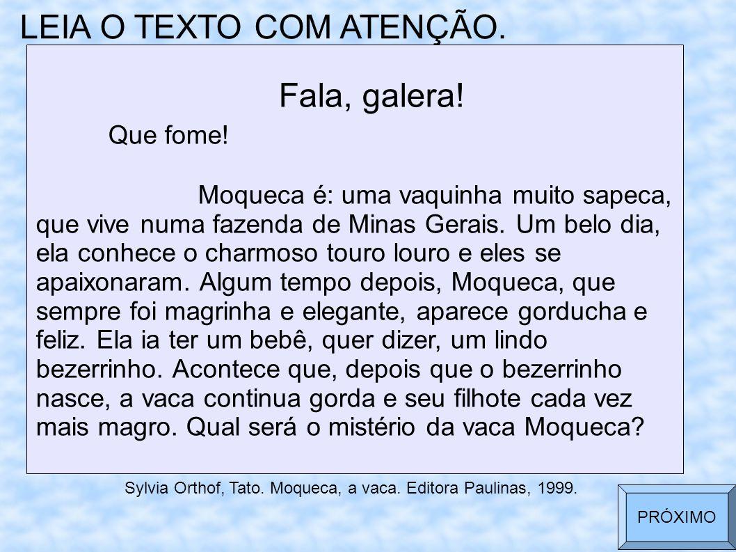 LEIA O TEXTO COM ATENÇÃO.