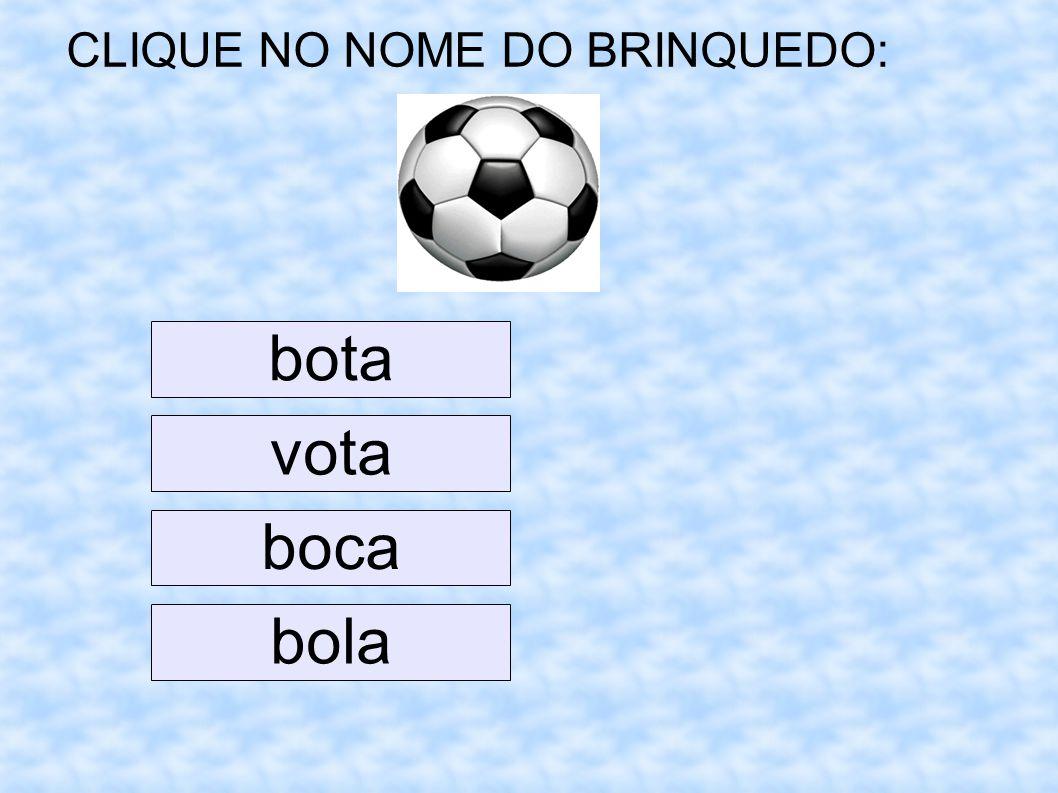 CLIQUE NO NOME DO BRINQUEDO: