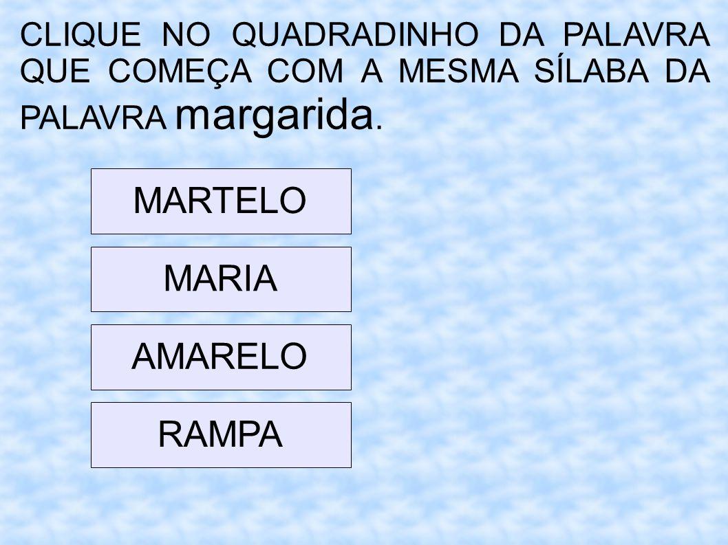 MARTELO MARIA AMARELO RAMPA