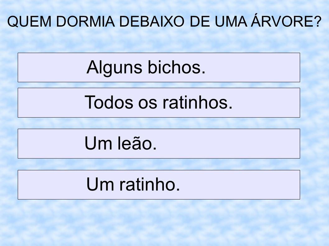 QUEM DORMIA DEBAIXO DE UMA ÁRVORE