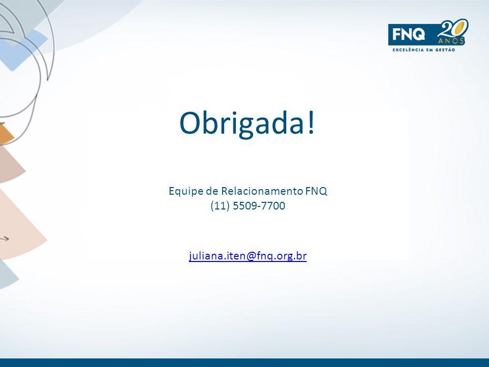 Equipe de Relacionamento FNQ (11) 5509-7700