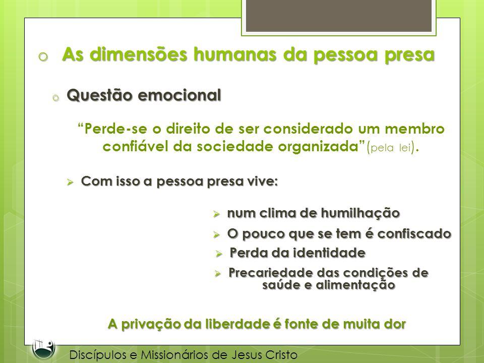 As dimensões humanas da pessoa presa