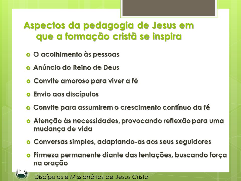 Aspectos da pedagogia de Jesus em que a formação cristã se inspira