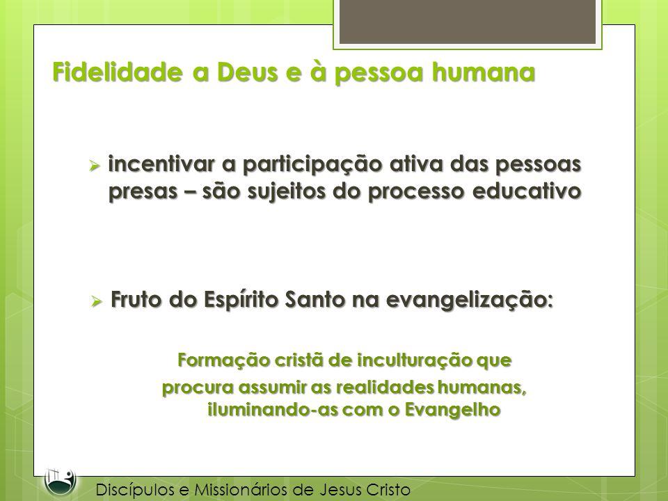 Fidelidade a Deus e à pessoa humana