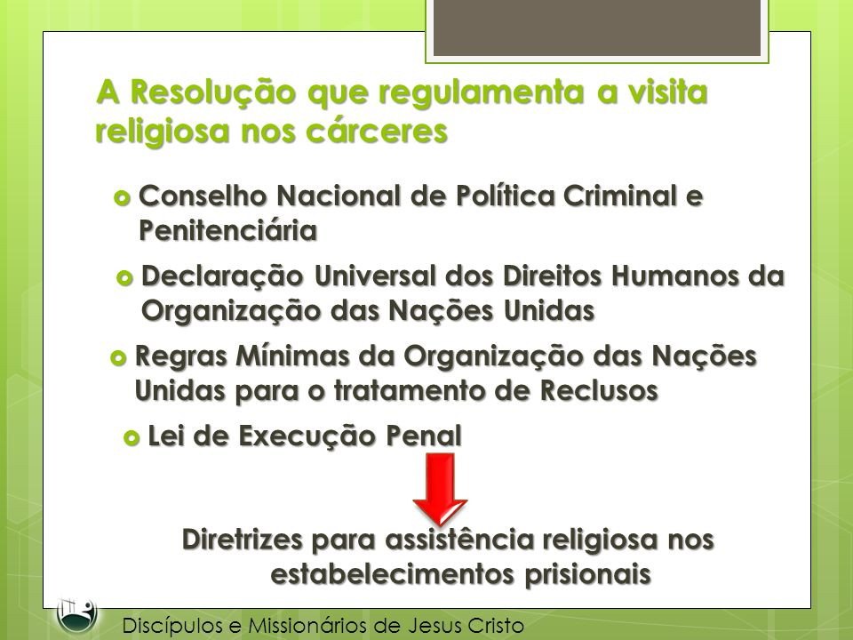 A Resolução que regulamenta a visita religiosa nos cárceres