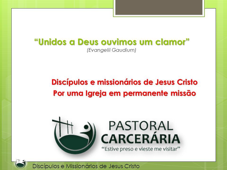 Unidos a Deus ouvimos um clamor (Evangelii Gaudium)