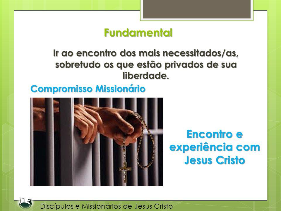 Encontro e experiência com Jesus Cristo