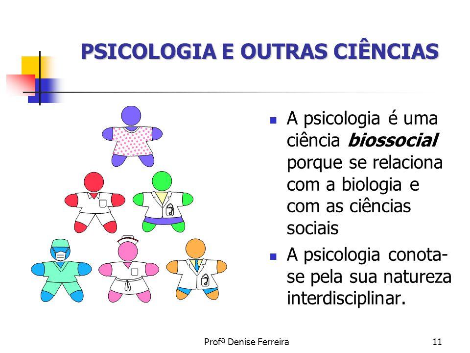 PSICOLOGIA E OUTRAS CIÊNCIAS
