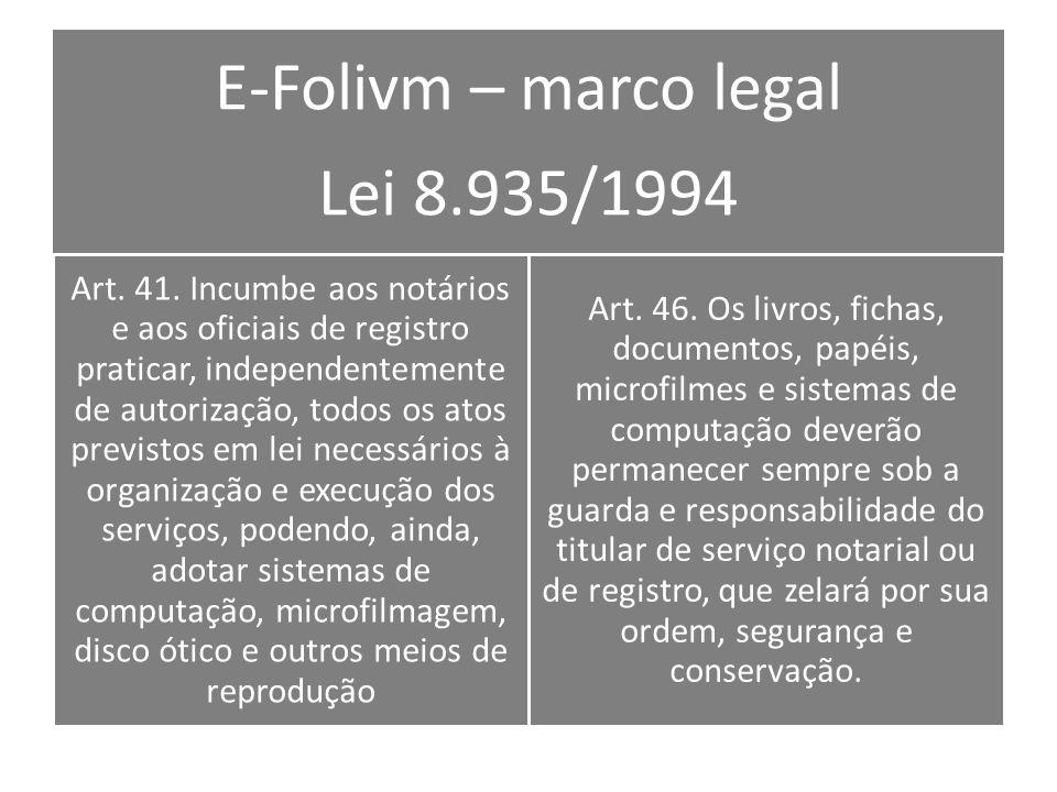 E-Folivm – marco legal Lei 8.935/1994
