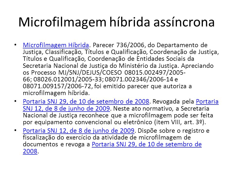 Microfilmagem híbrida assíncrona
