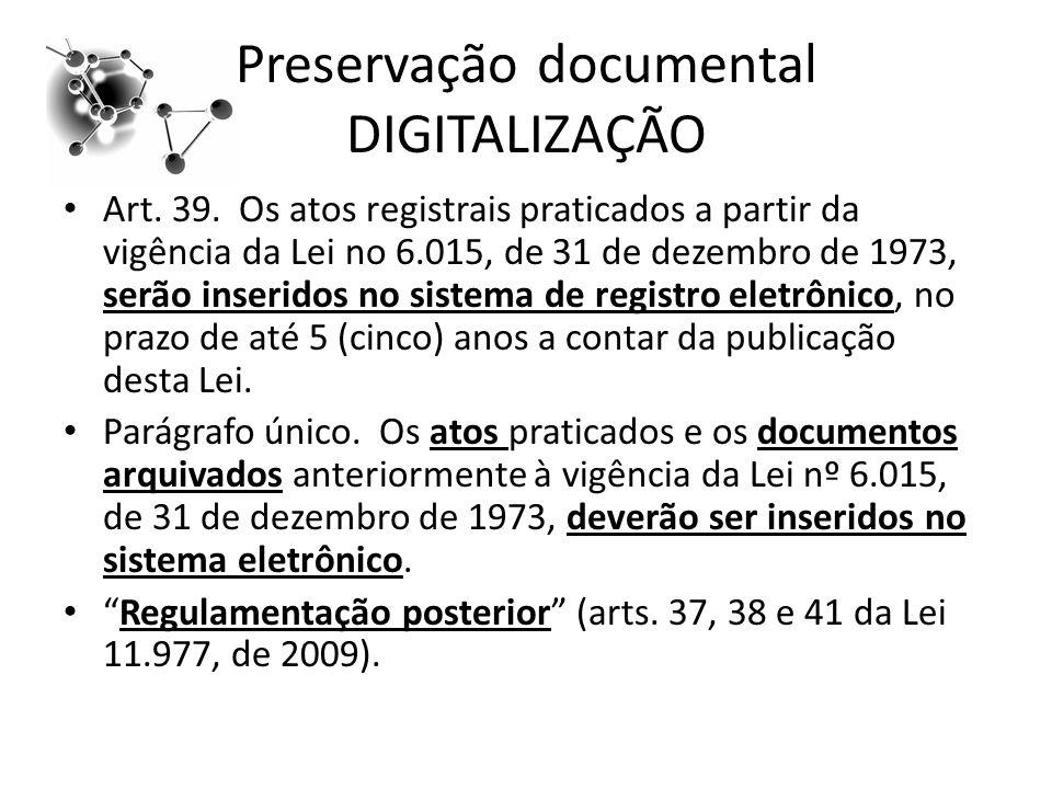 Preservação documental DIGITALIZAÇÃO