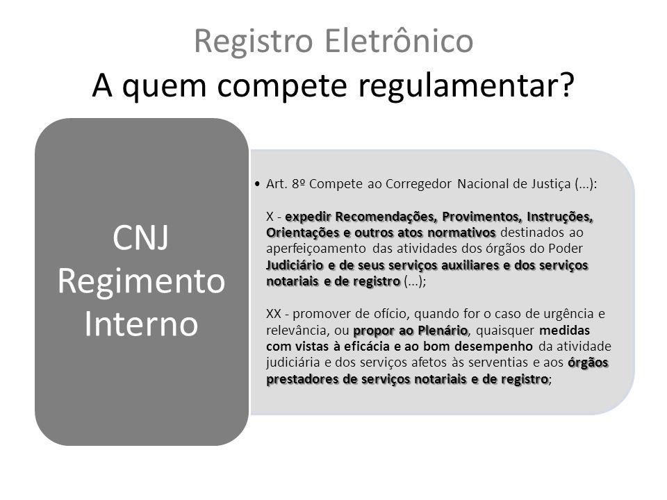 Registro Eletrônico A quem compete regulamentar
