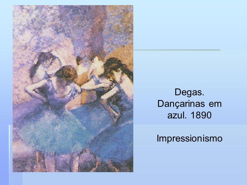 Degas. Dançarinas em azul. 1890