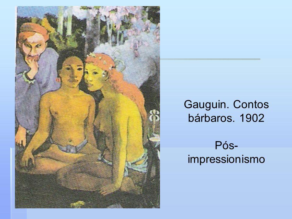 Gauguin. Contos bárbaros. 1902