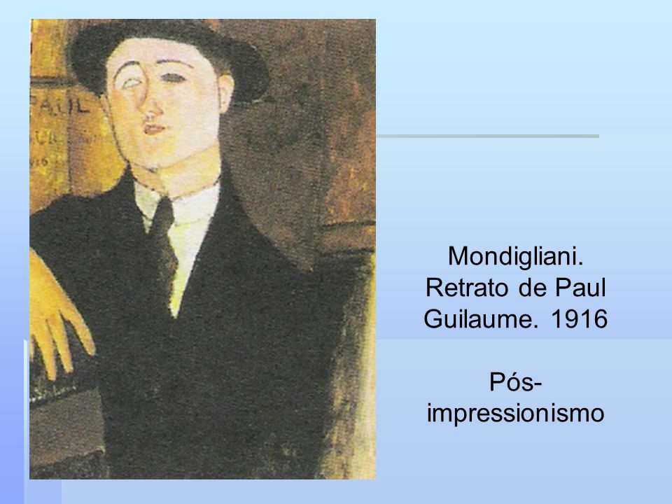 Mondigliani. Retrato de Paul Guilaume. 1916