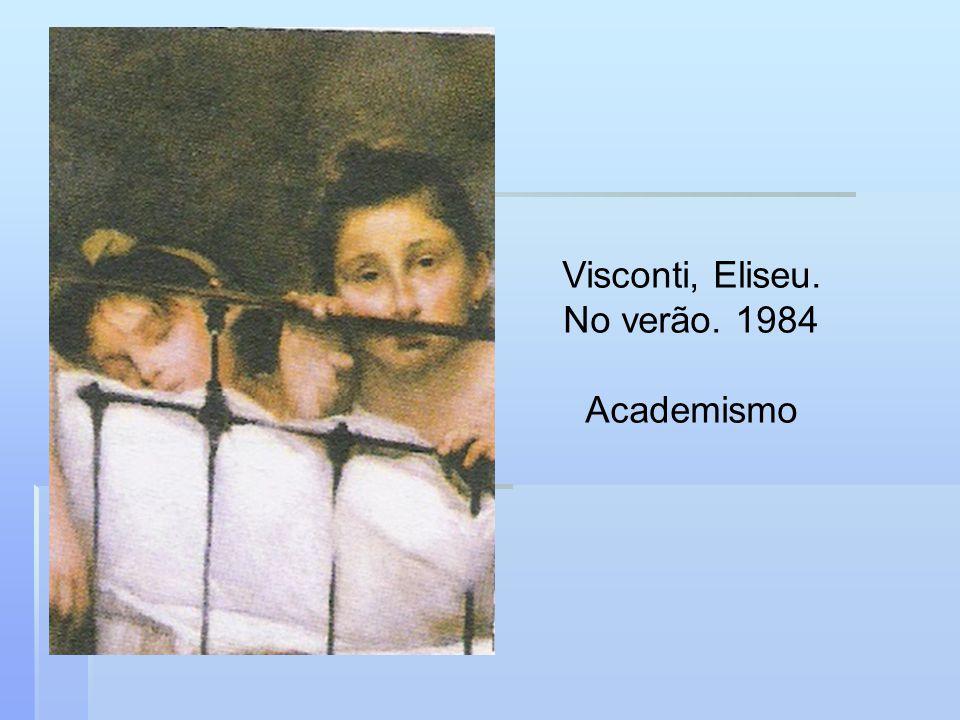 Visconti, Eliseu. No verão. 1984