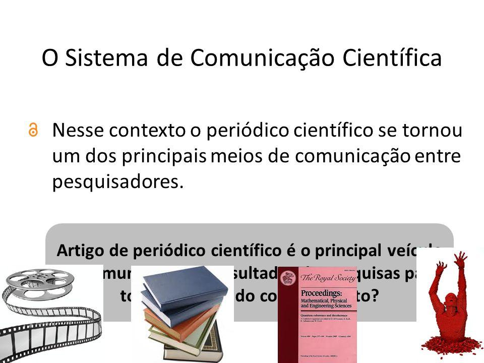 O Sistema de Comunicação Científica