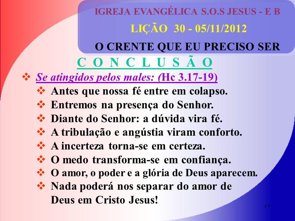 IGREJA EVANGÉLICA S.O.S JESUS - E B O CRENTE QUE EU PRECISO SER
