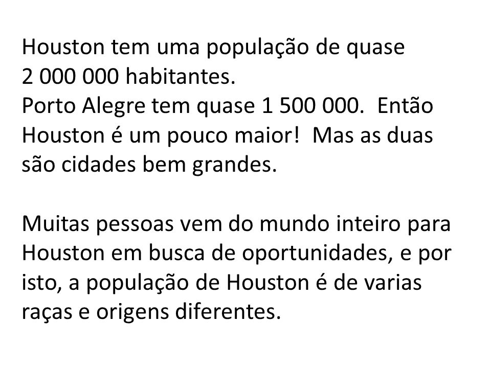 Houston tem uma população de quase