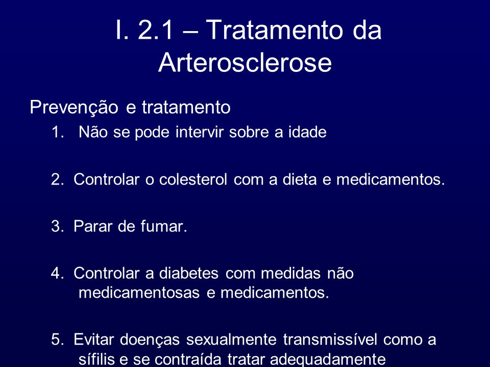 I. 2.1 – Tratamento da Arterosclerose