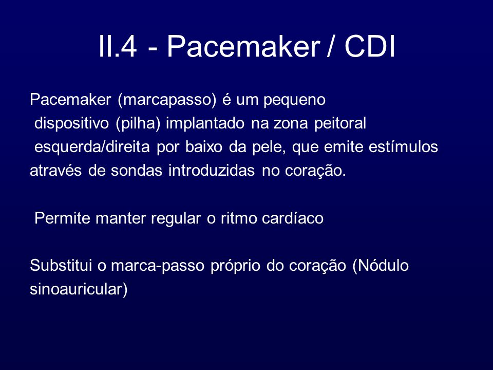 II.4 - Pacemaker / CDI