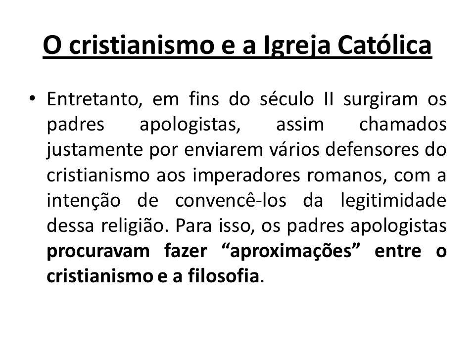 O cristianismo e a Igreja Católica