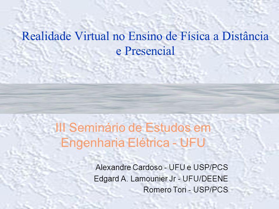 Realidade Virtual no Ensino de Física a Distância e Presencial