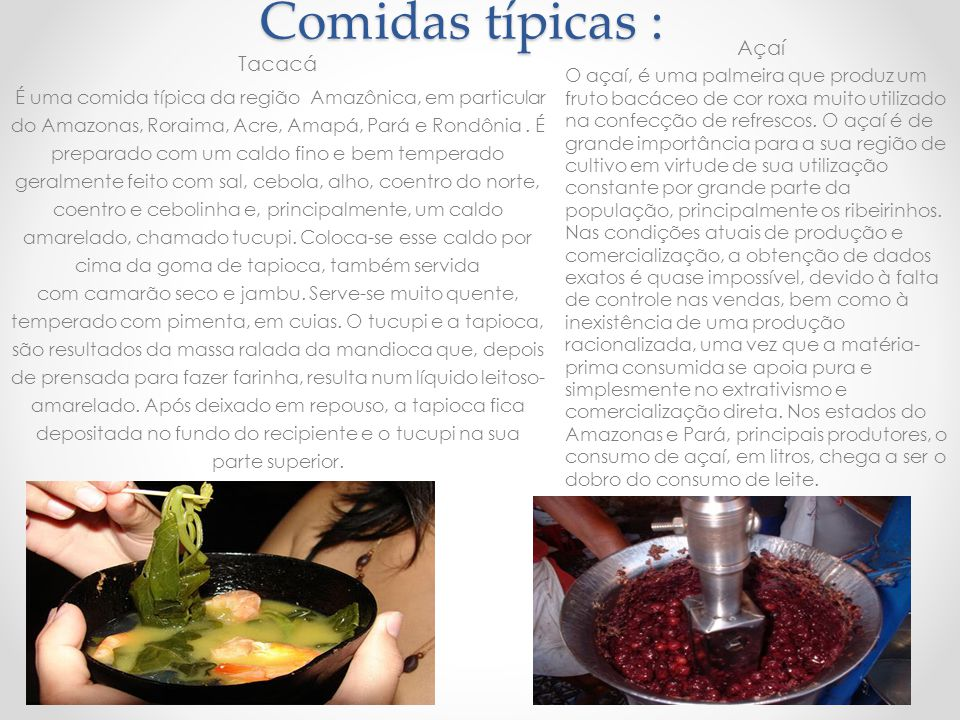 Comidas típicas : Açaí Tacacá